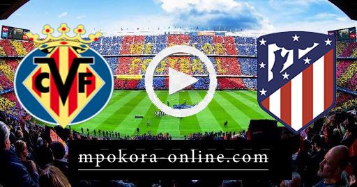 مشاهدة مباراة اتليتكو مدريد وفياريال بث مباشر كورة اون لاين 03-10-2020 الدوري الاسباني