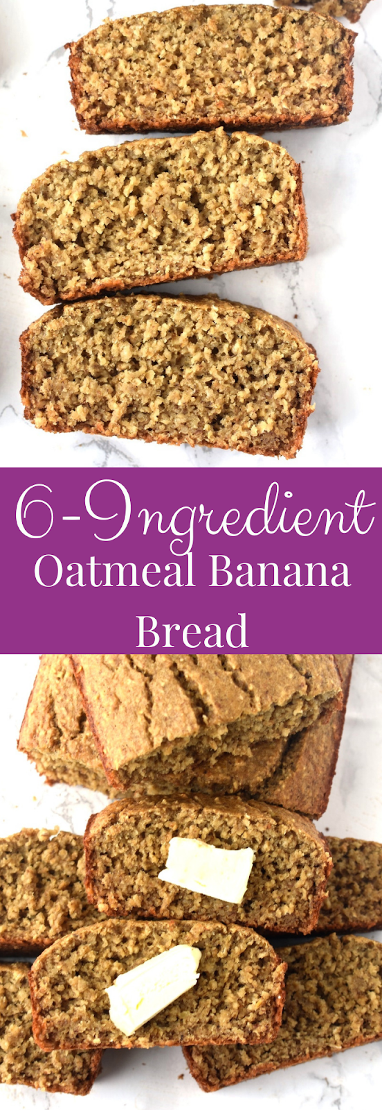6-Ingredient Oatmeal Banana Bread recipe