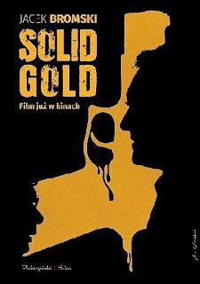 """Solid gold"" Jacek Bromski"