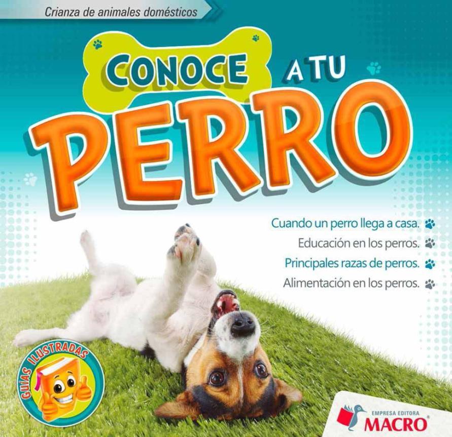 Conoce a tu perro – Macro