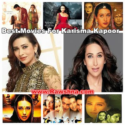 شاهد افضل افلام كاريشما كابور على الإطلاق شاهد قائمة افضل 8 افلام كاريشما كابور على مر التاريخ معلومات عن كاريشما كابور | Karisma Kapoor