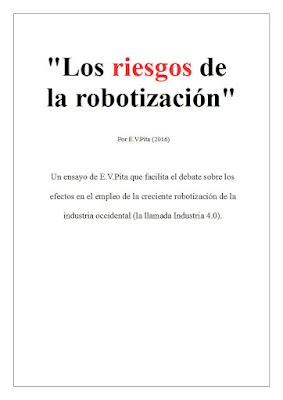 """""""Los riesgos de la robotización"""" / Ensayo de E.V.Pita (2016)"""