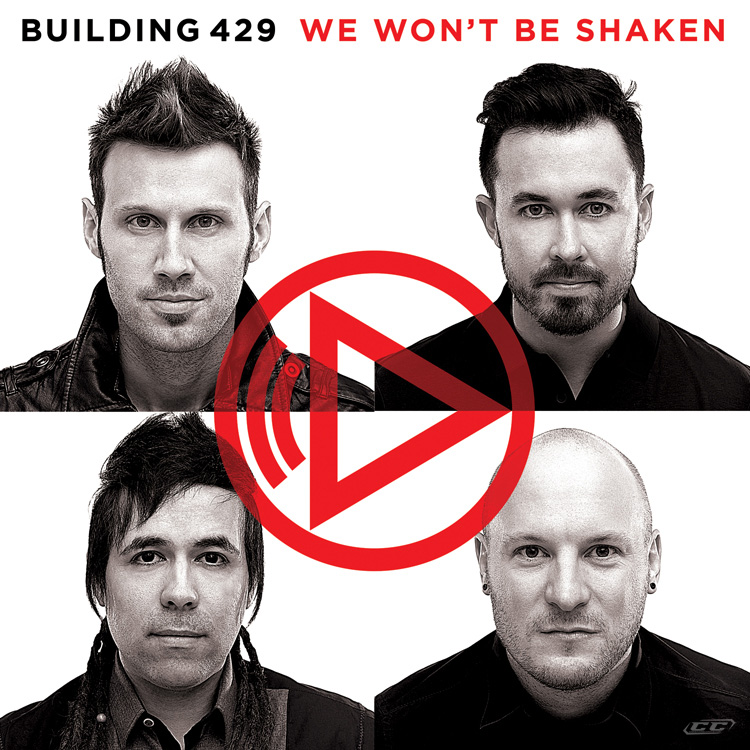 Building 429 - We Wont be Shaken 2013 English Christian Album Download