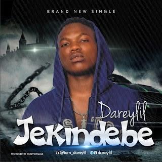 Music : DareyLil - Jekindebe