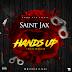"""New Music: Saint Jax - """"Hands Up"""""""