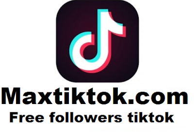 Maxtiktok.com || Max Tiktok.com : How to get free tiktok followers