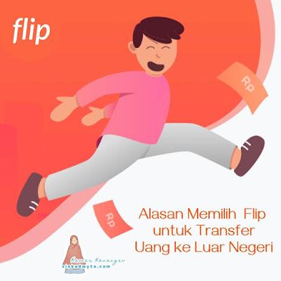 Alasan memilih Flip untuk transfer uang ke luar negeri