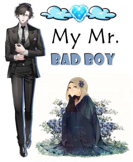 Karya Violet: My Mr  Bad Boy