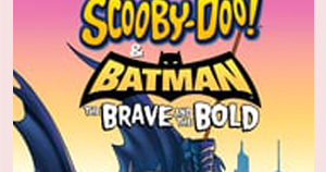 Scooby Doo and Batman The Brave and the Bold Dual Audio