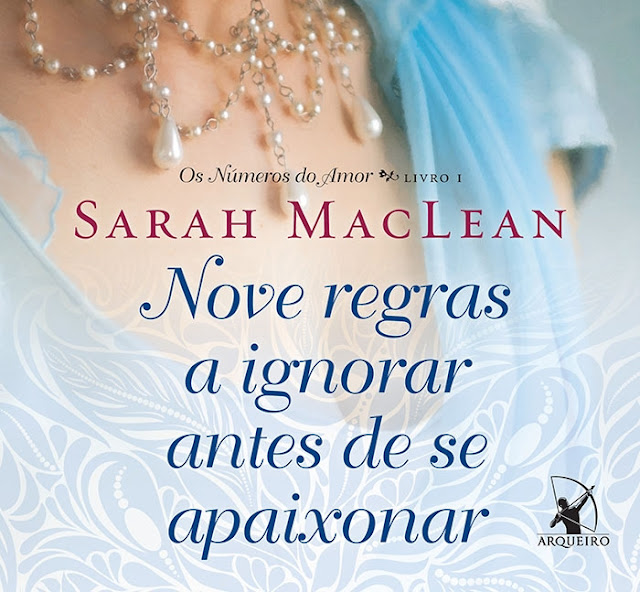 Resenha: Nove regras a ignorar antes de se apaixonar - Sarah MacLean / Os números do amor #1