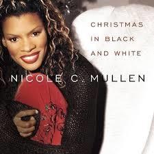 Nicole C. Mullen O Come O Come Emmanuel