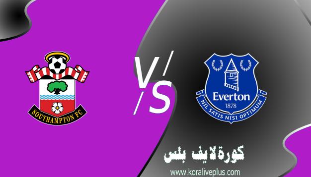 مشاهدة مباراة إيفرتون وساوثهامبتون بث مباشر اليوم 01-03-2021 في الدوري الإنجليزي