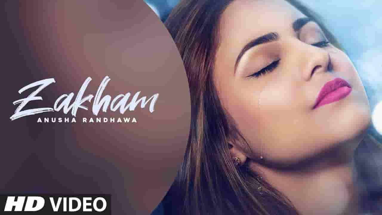 ZAKHAM LYRICS - Anusha Randhawa ft Johnny Vick | Lyrics Over A2z