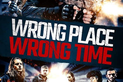 WRONG PLACE WRONG TIME (2021)
