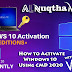 Windows 10 Activator 2020 ALL Version NO VIRUS 1000% Work