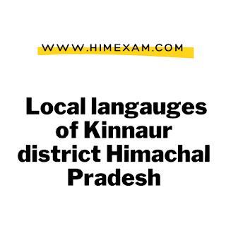 Local langauges of Kinnaur district Himachal Pradesh
