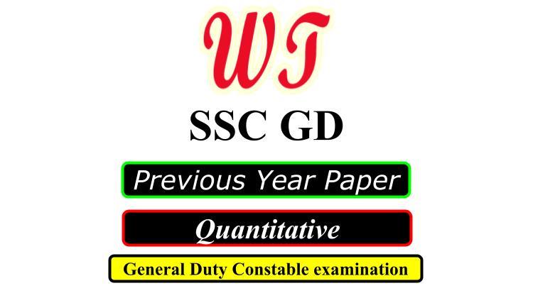SSC GD Previous Year Quantitative Questions