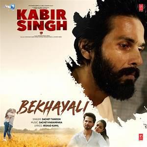Bekhayali Lyrics & Download- Bollywood Song from Kabir Singh