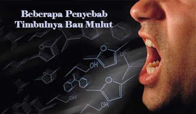 bau mulut, penyebab