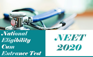NEET  UG 2020 : Notification, Exam date, Application form, Eligibility, Pattern