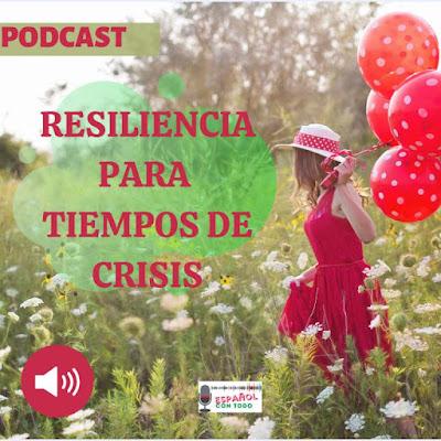 Resiliencia en tiempos de crisis