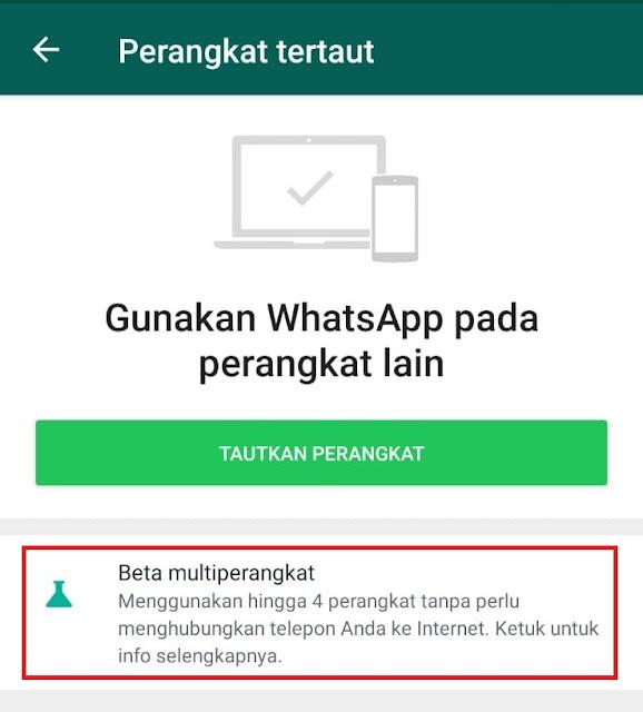 Cara Membuka Whatsapp Web di 4 Perangkat Sekaligus (Multi Perangkat)