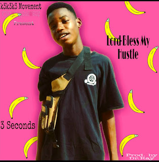 3 Seconds - Lord Bless My Hustle (Prod. By Dr. Ray)