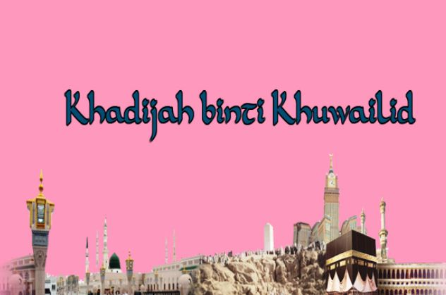 Khadijah Bintu Khuwailid