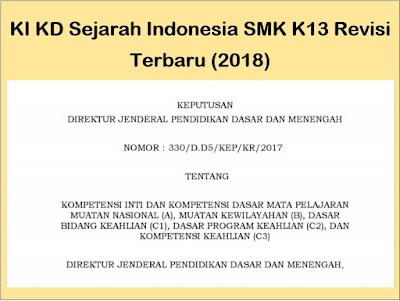 KI KD Sejarah Indonesia SMK Kurikulum 2013 Revisi (2018)
