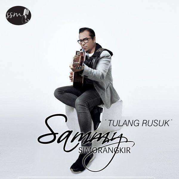 Download Lirik Lagu Sammy Simorangkir – Tulang Rusuk