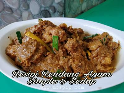 Resipi Rendang Ayam Simple dan Sedap