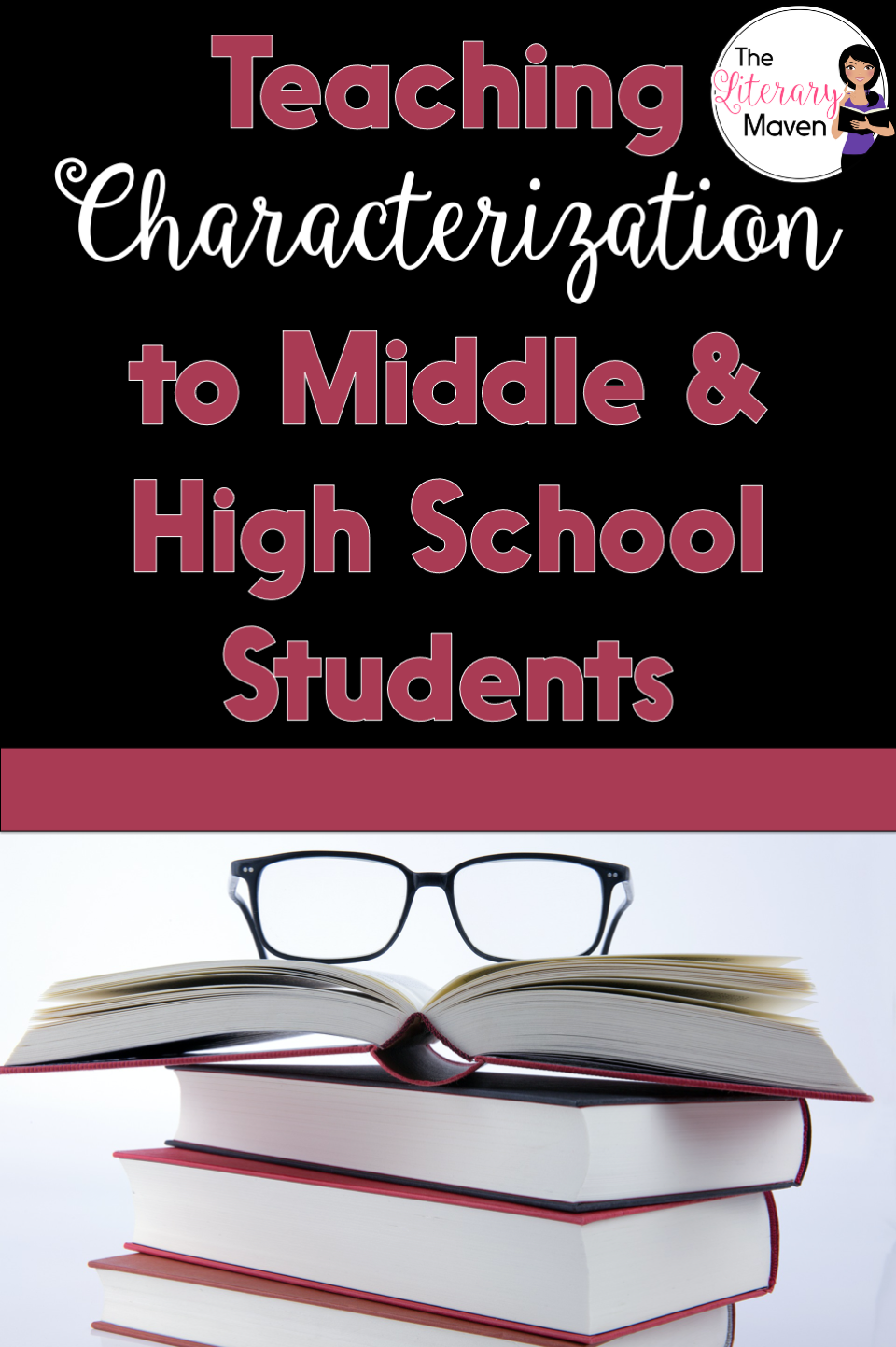Use these ideas for teaching characterization to middle and high school students with any short story, novel, or drama.
