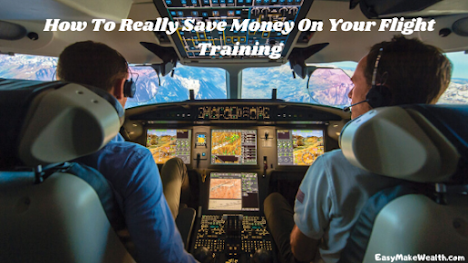 How To Really Save Money On Your Flight Training