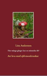 https://www.bod.se/bok/lina-andersson/hur-manga-ganger-kan-en-maenniska-doeo/9789174636109.html
