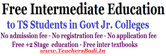 Free Intermediate Education,TS Students,Govt Junior Colleges