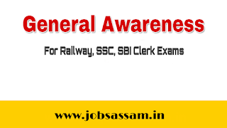 General Awareness 2019 for Railway, SSC, SBI Clerk Exams
