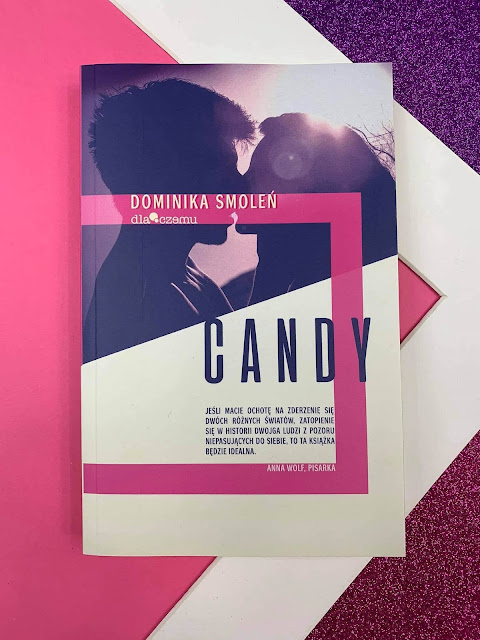 """Candy"" Dominika Smoleń"