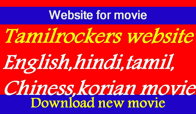 website for new movie Tamilrockers. Tamilrockers latest movie download website is best website for any english chiness korian and hindi film now available on proxy.