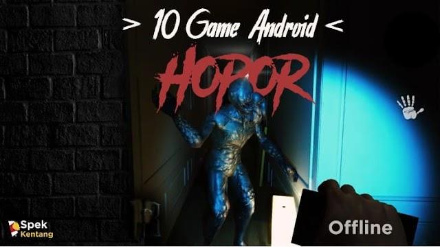 10 Game Horor Offline Terbaik di Android 2020