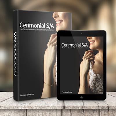 livri Cerimonial S/A de Fernanda Dutra, cerimonialista da Life Eventos Esepciais. Livro sobre Cerimonial de casamento.