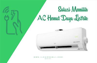 AC LG DUAL COOL with Watt Control, Solusi Memilih AC Hemat Daya Listrik