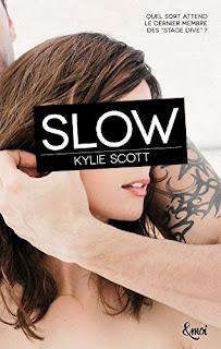 http://lesreinesdelanuit.blogspot.fr/2015/11/stage-dive-t4-slow-de-kylie-scott.html