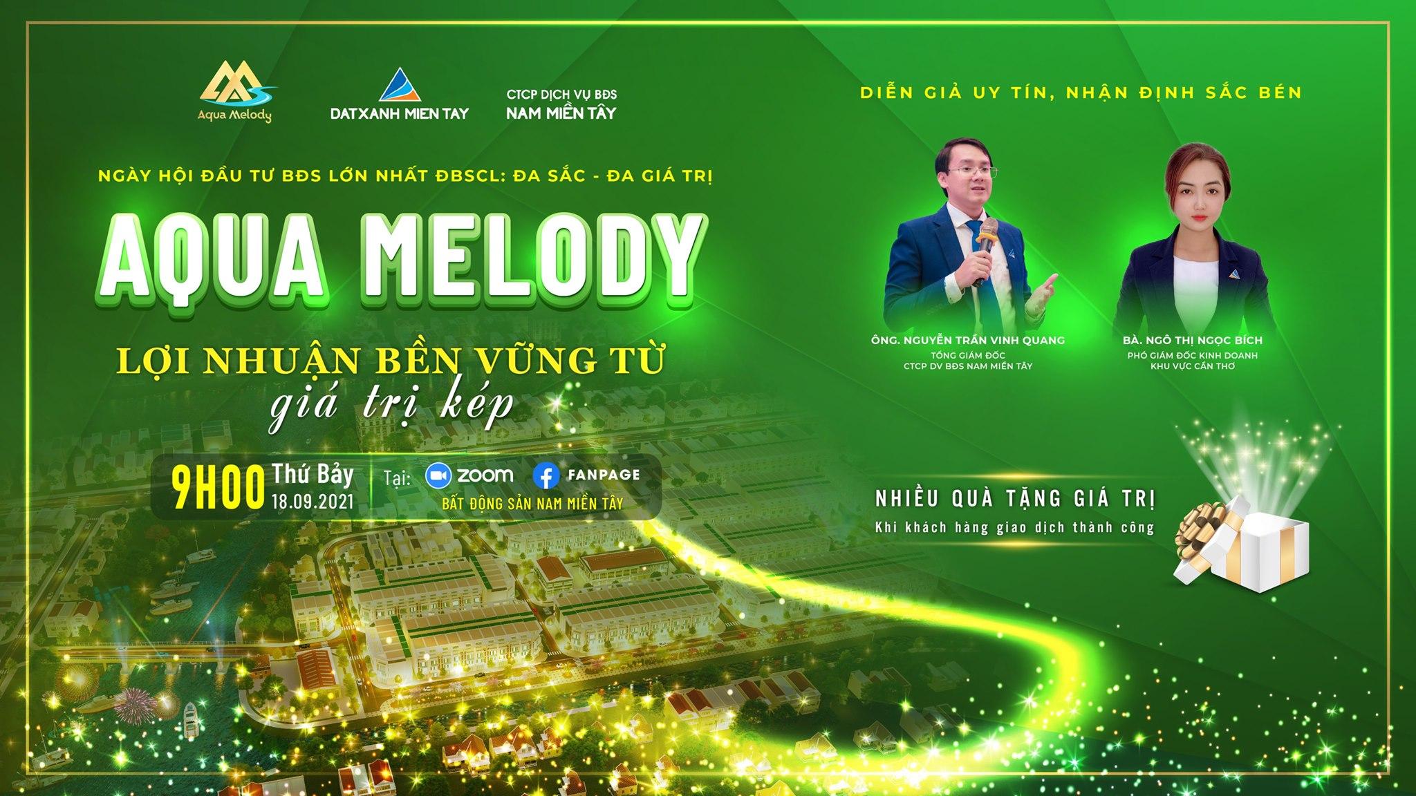 Sự kiện bất động sản An Giang - Ngày hội đầu tư BĐS lớn nhất ĐBSCL: đa sắc - đa giá trị cùng Aqua Melody 18-9-2021