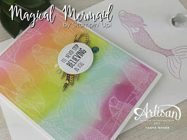 Ghosting technique on Glossy Cardstock, and it's a rainbow! With Mermaids. Simple and fun. What more could you ask for?! Magical Mermaid by Stampin' Up- Tanya Boser-Stampin' Up! demonstrator tinkerin-in-ink.blogspot.com