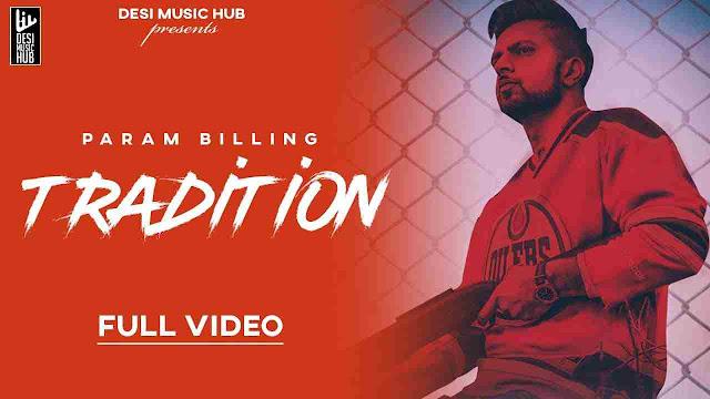 Tradition song Lyrics - Param Billing