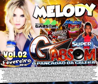 CD SUPER GABSOM (MELODY VOL.02) 04/02/2016 LANÇAMENTO