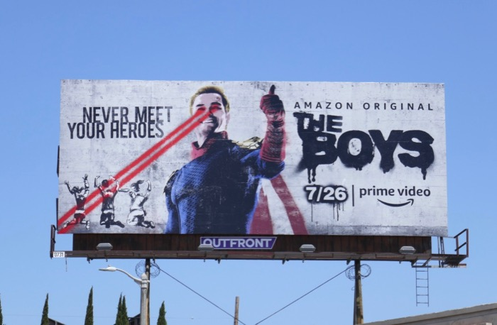 Boys Never meet your heroes Homelander billboard