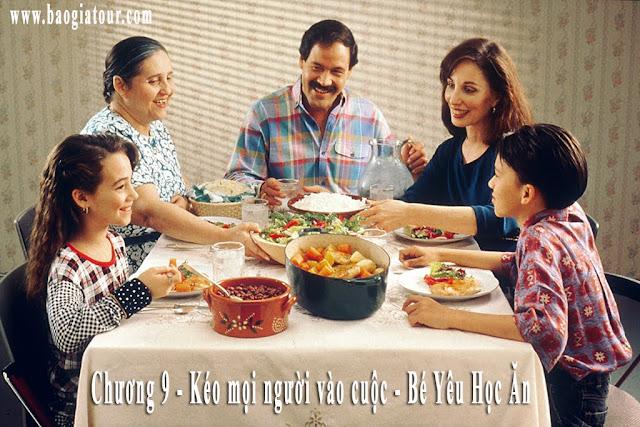 Chương 9 - Kéo mọi người vào cuộc - Bé Yêu Học Ăn