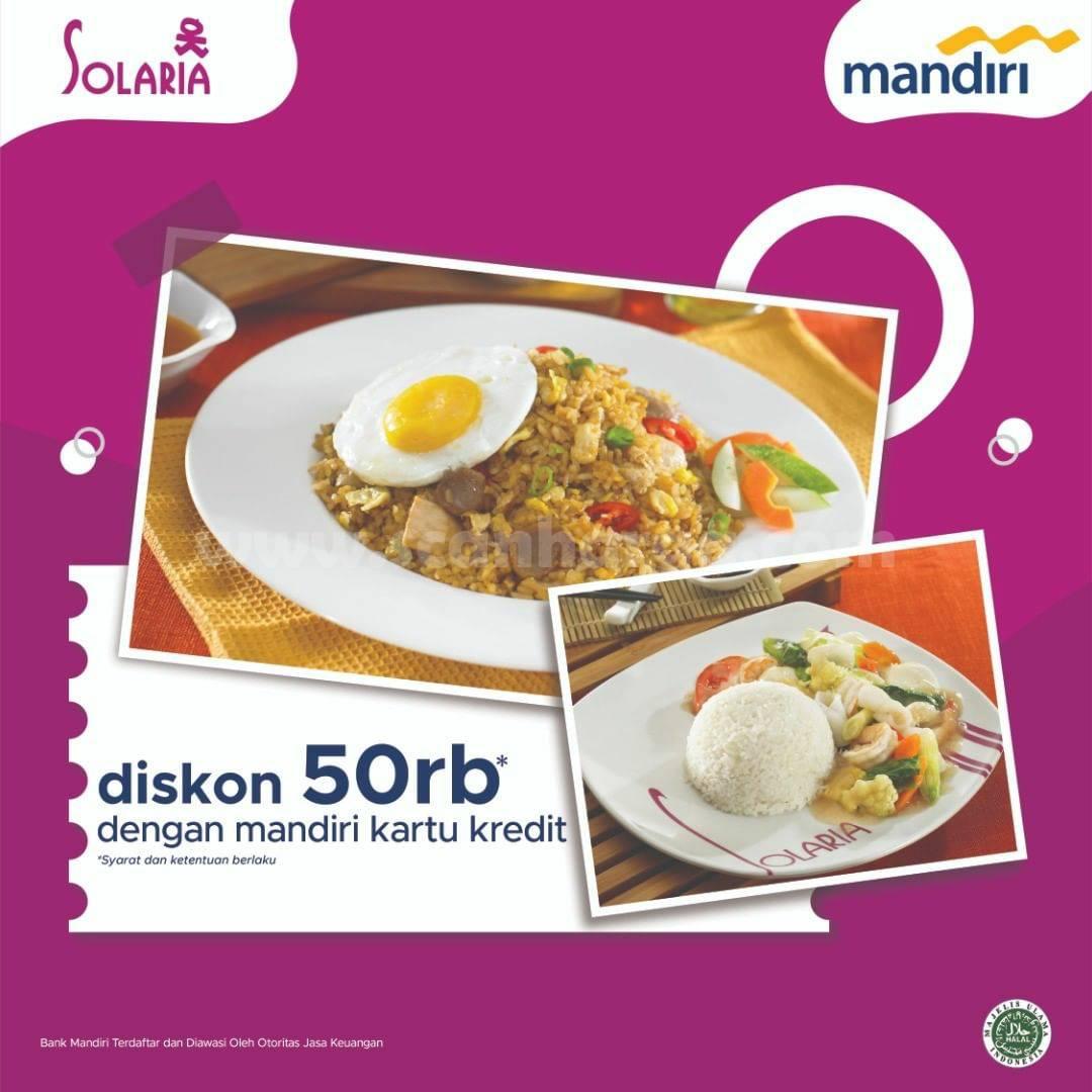 SOLARIA Promo DISKON 50RB dengan Kartu Kredit Mandiri