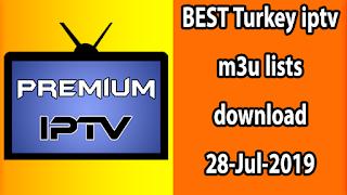 BEST Turkey iptv m3u lists download 28-Jul-2019